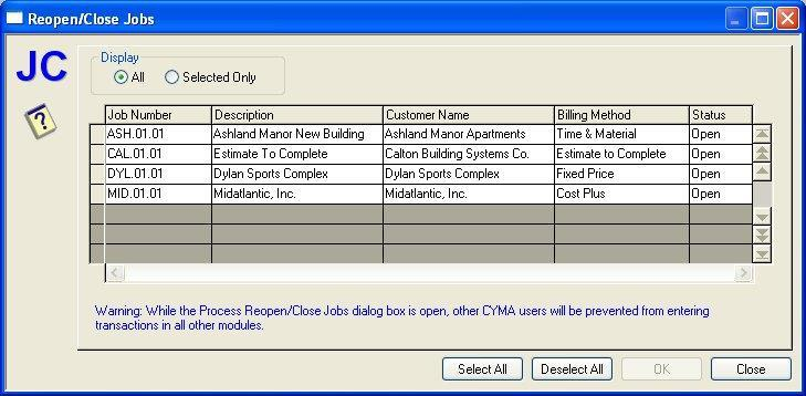 Process Reopen/Close Jobs Select Reopen/Close Jobs... from the Process menu to access the Reopen/Close Jobs dialog box.