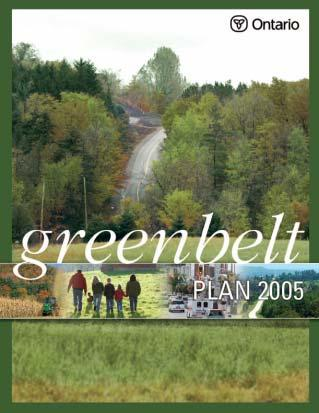 The Greenbelt Plan In addition to the Provincial Statement, the Ministry of Municipal Affairs and Housing was responsible for the preparation of the Greenbelt Plan.