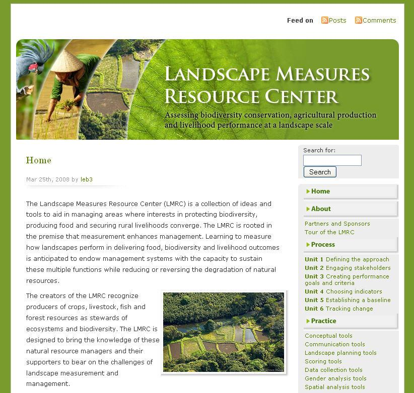 Tools to plan and assess landscapes: The Landscape Measures Initiative: www.landscapemeasures.