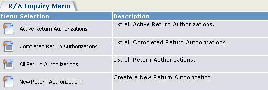 When you list return authorizations for a customer, you can select one of the listed return authorizations and opens its Sage ERP Accpac RMA form, for viewing or editing.