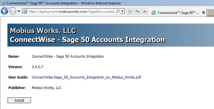 Installation To install the ConnectWise-Sage 50 Accounts Integration Application, follow the instructions below. Note that the steps and screen shots are from a machine that already had the.