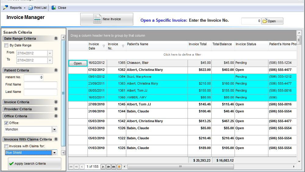 INVOICE MANAGER Easily locate any invoice for a patient or insurance company and even track the invoices which