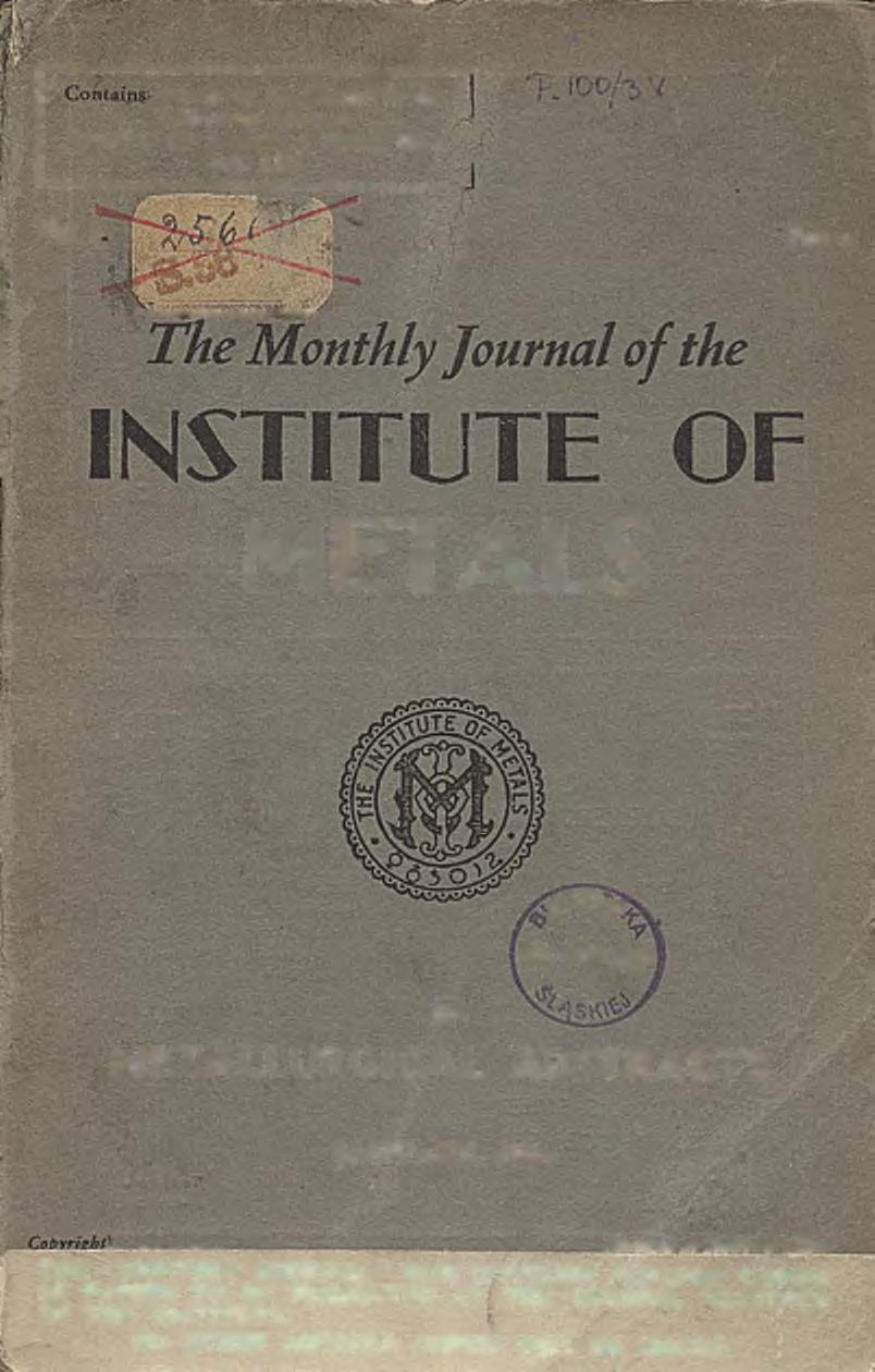 papers to be printed in the half-yearly volume: Journal o f the Institute o f Metals, 1934,