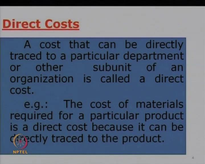 So, in the last session we have already seen the elements of cost, and also the direct and indirect cost. This chart looks at it more in detail.