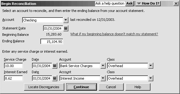 Performing Account Reconciliation 1. Go to the Banking menu and click Reconcile to open the Begin Reconciliation window. 2. In the Account field, enter or select the account you want to reconcile. 3.