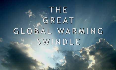 The cost of the Global Warming Swindle is HORRENDOUS! GLOBAL WARMING IS NONSENSE The idea that humans are causing global warming is little more than N O N S E N S E.