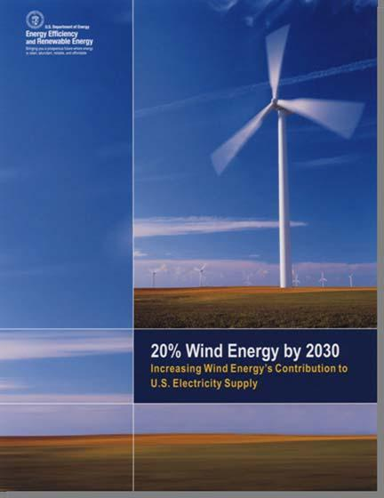 The 20% Wind Report Informs Our RD&D The Process/Report was: A collaborative effort of government and industry (DOE, NREL, and AWEA) to explore a modeled energy scenario in which wind provides 20% of