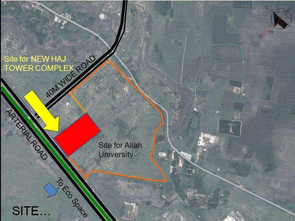2.0 CONCEPTUAL MASTER PLAN Government of West Bengal has allotted a land area of more or less 5.0 acres at New Town, Rajarhat for construction of the New Haj Tower Complex.
