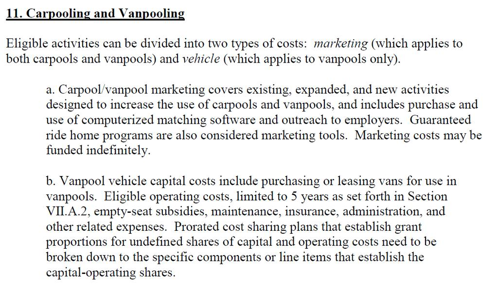 CMAQ 2013 Guidance Vanpool projects Understand difference between Capital costs & Operating Costs Capital acquisition including third