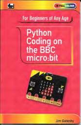 Mike Tooley s book will show you how the micro:bit can be used in a wide range of applications from simple domestic gadgets to more complex control systems such as those used for lighting, central