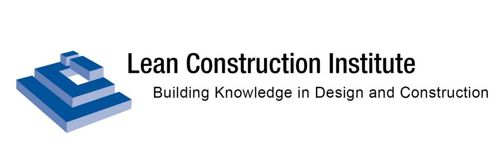Please comply with the Lean Construction Institute s Usage Policies and Attribution