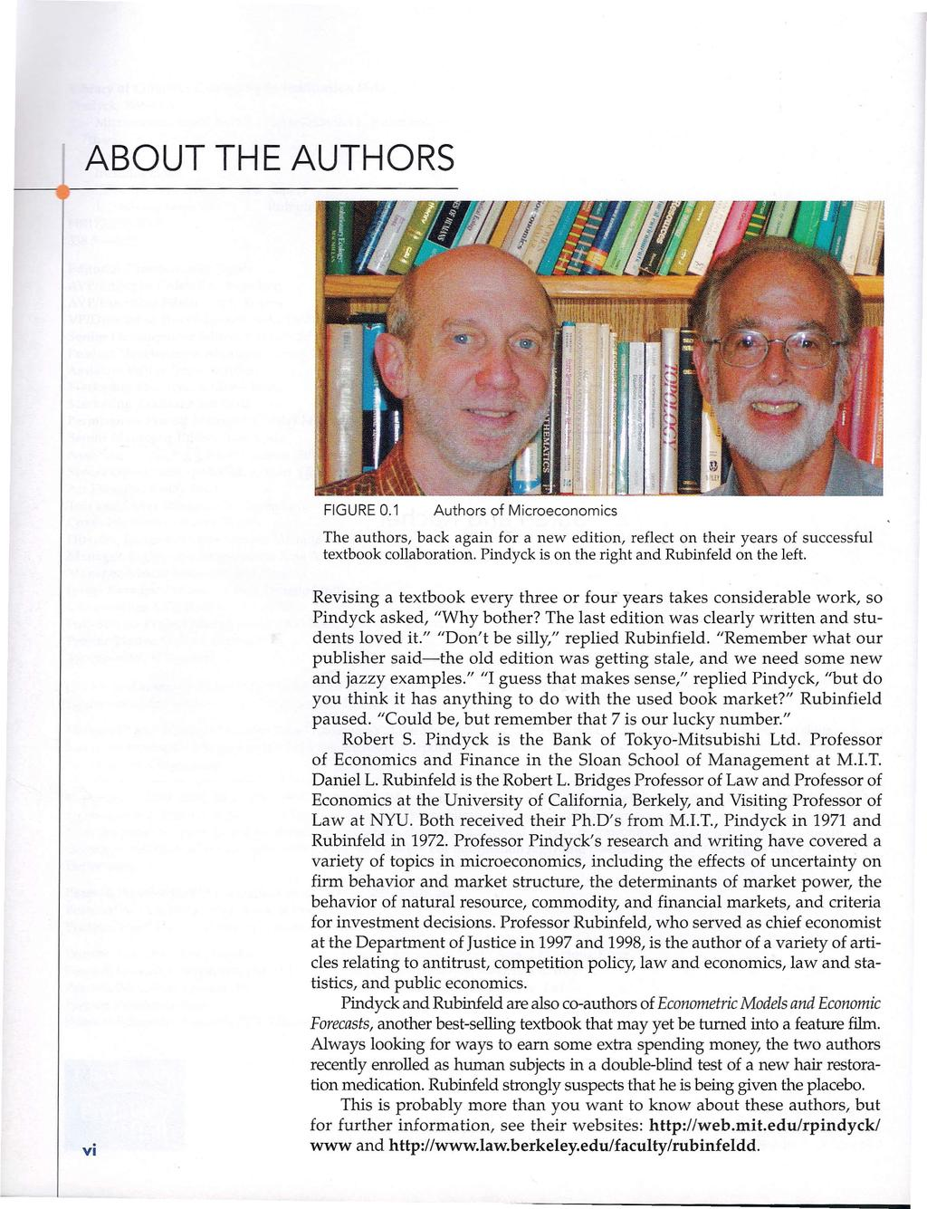 Seventh edition robert s pindyck daniel l rubinfeld pdf i 1 about the authors figure 01 authors of microeconomics the authors back again for fandeluxe Gallery
