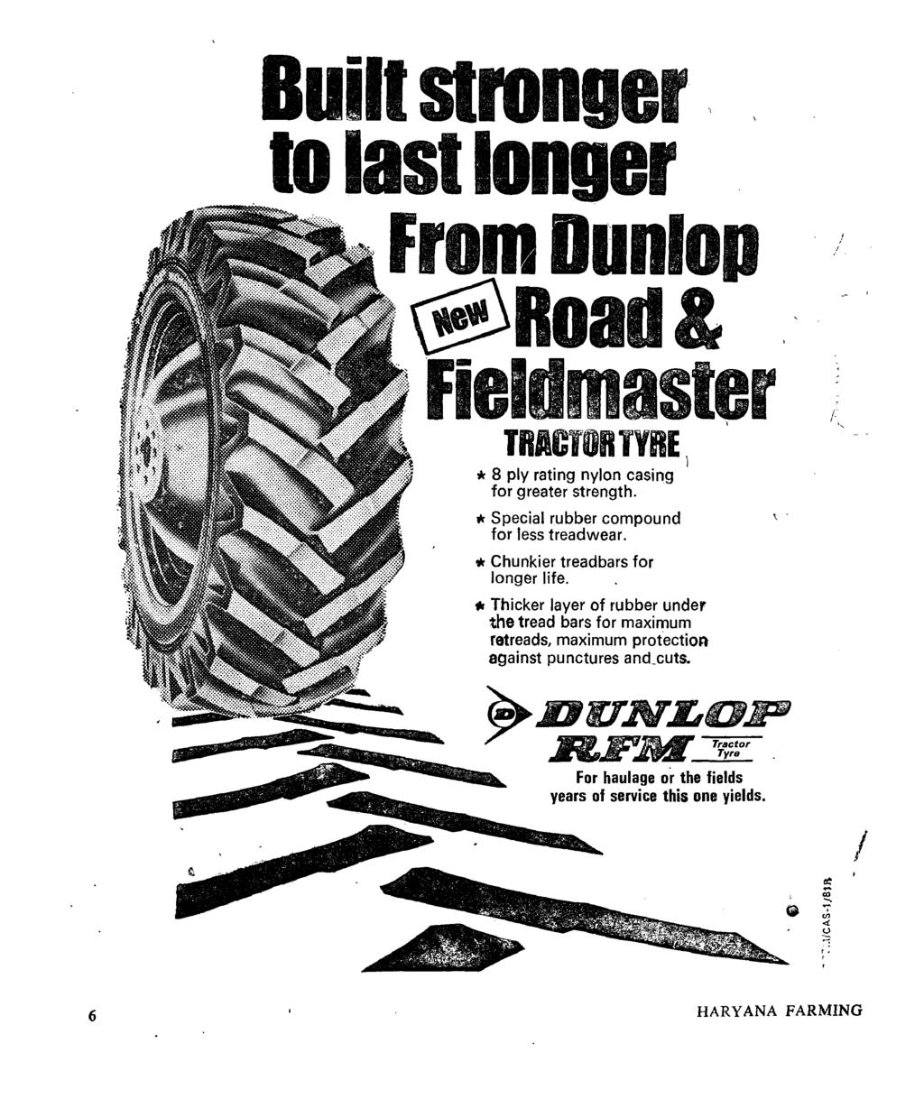 a Built stronger.. to last longer From Donlop. @Road& Fiel master TRACTOR lyre) * 8 ply rating nylon casing for greater strength. * Special rubber compound for less treadwear.