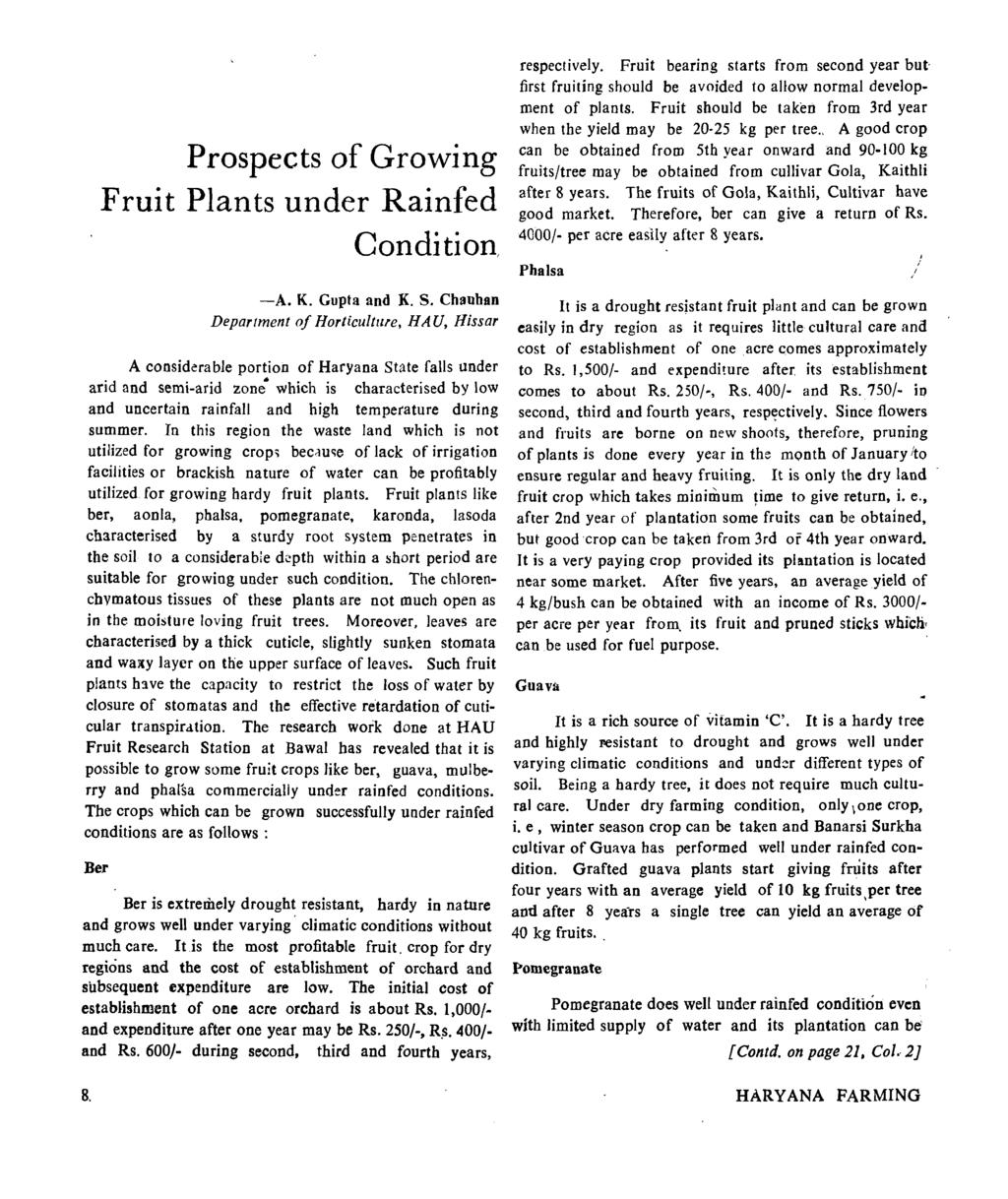 Prospects of Growing Fruit Plants under Rainfed Condition, -A. K. Gupta and K. S.