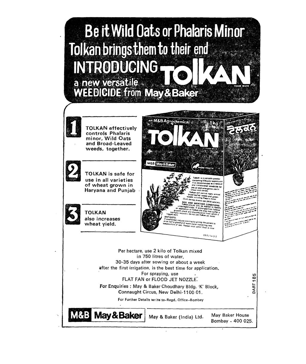 D TOLKAN effectively controls Phalaris minor, Wild Oats and Broad-Leaved weeds, together.