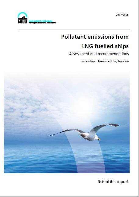 alternative ship fuel to reduce pollution NILU s role: Contribute to the development of scenarios for using LNG
