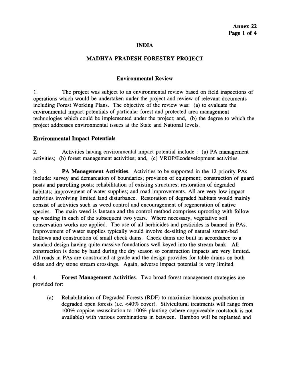 Annex 22 Page 1 of 4 INDIA MADHYA PRADESH FORESTRY PROJECT Environmental Review 1.